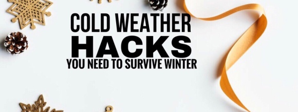 Cold weather hacks- blogmas day7