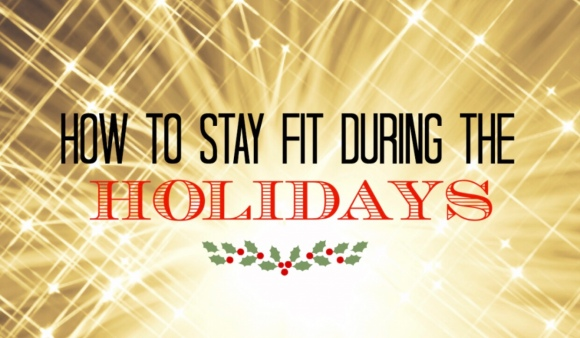 How to stay fit during the Holidays – blogmas day11