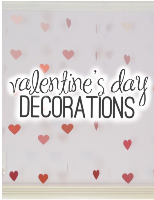 Valentines day decorations to make from theheart